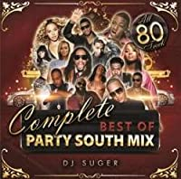 Complete Best Of Party South Mix / DJ Suger
