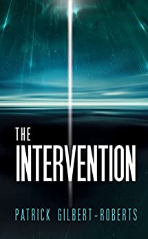 The Intervention by [Gilbert-Roberts, Patrick]