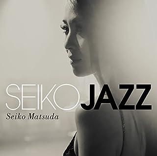 SEIKO JAZZ(初回限定盤B)