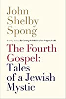 The Fourth Gospel: Tales of a Jewish Mystic [並行輸入品]