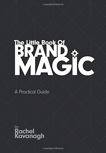 Download The Little Book Of Brand Magic: A Practical Guide 1979848939