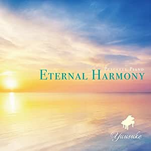 Eternal Harmony - Peaceful Piano【528Hz ソルフェジオ周波数ピアノCD】