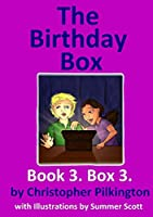 The Birthday Box: Book 3