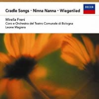 Cradel Songs by Mirella Freni
