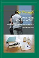 Get Through Clinical Finals: A Toolkit for OSCEs