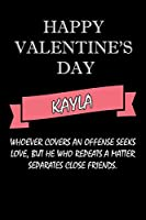 happy valentine's day  Kayla Quote: composition notebook :valentine's day gift for an happy valentine day gratitude your lover