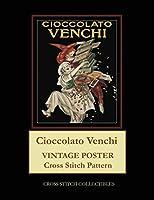 Cioccolato Venchi: Vintage Poster Cross Stitch Pattern