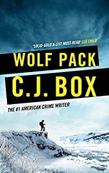 Wolf Pack (Joe Pickett Book 19) by [Box, C.J.]