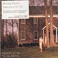 Selections 1997-2000 by Monday Michiru (2001-08-21)