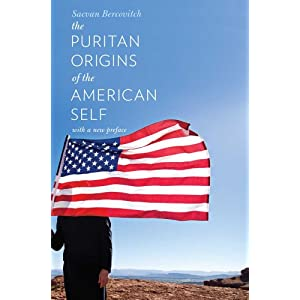 The Puritan Origins of the American Self: With a New Preface