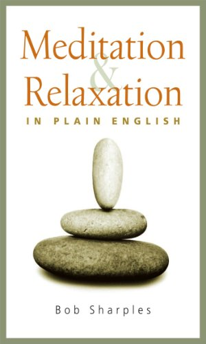 Meditation and Relaxation in Plain English (English Edition)