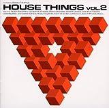 HOUSE THINGS VOL.2