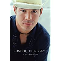 Under the Big Sky: What Heaven Hath Joined Together. Let No Man Cut Asunder.: What Heaven Hath Joined Together... Let No Man Cut Asunder. (English Edition)