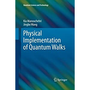 Physical Implementation of Quantum Walks (Quantum Science and Technology)