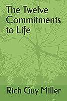 The Twelve Commitments to Life