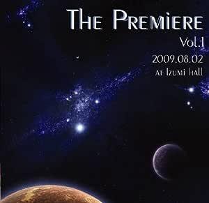 The Premiere Vol.1 ~真夏のオール新作初演コンサート~ [邦人合唱曲選集]