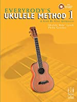 Méthodes et pédagogie MUSIC SALES LYNCH UKULELE MIKE AND GROEBER PHILIP EVERYBODYS UKULELE METHOD 1 + CD - UKULELE Ukulélé