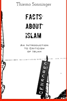 Facts About Islam: What Everyone Should Know