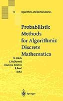 Probabilistic Methods for Algorithmic Discrete Mathematics (Algorithms and Combinatorics)