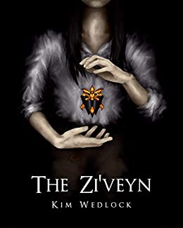 The Zi'veyn: The Devoted Trilogy, Book One by [Wedlock, Kim]