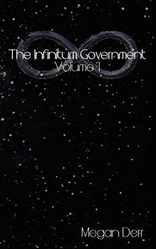 Download The Infinitum Government, Volume One 193620293X