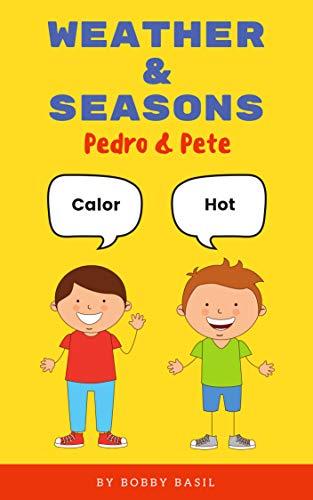 Weather & Seasons: A Fun Spani...