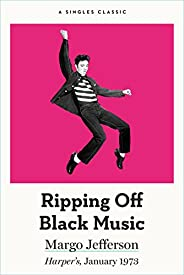 Ripping Off Black Music (Singles Classic)