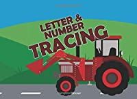 Letter & Number Tracing: Workbook for writing letters and numbers