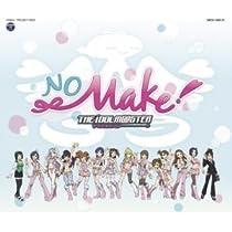 ドラマCD THE IDOLM@STER No Make!
