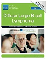 NCCN Guidelines for Patients?: Diffuse Large B-cell Lymphoma 2017 [並行輸入品]