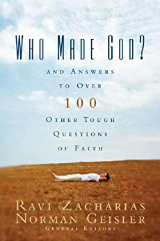Who Made God?: And Answers to Over 100 Other Tough Questions of Faith by [Zondervan,]