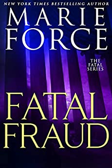 Fatal Fraud (Fatal Series Book 16) by [Force, Marie]