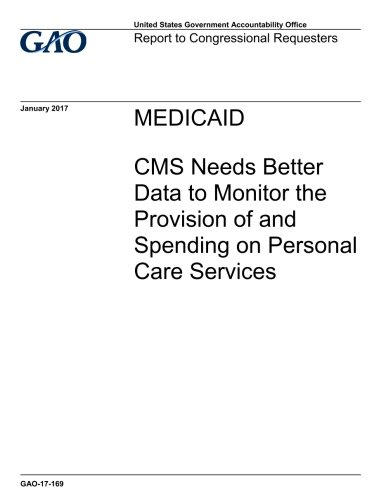 Medicaid: CMS Needs Better Data to Monit...