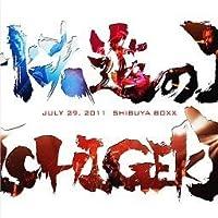 JULY 29 2011 SHIBUYA BOXX単独公演