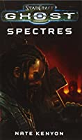 StarCraft: Ghost--Spectres (Starcraft (Unnumbered))