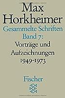 Gesammelte Schriften VII: Vortraege und Aufzeichnungen 1949-1973. 1. Philosophisches 2. Wuerdigungen 3. Gespraeche