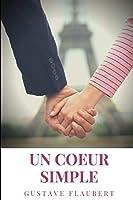 un coeur simple: un roman de Gustave Flaubert