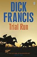 Trial Run (Francis Thriller)