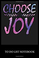 Choose Joy: To Do List & Dot Grid Matrix Journal Checklist Paper Daily Work Task Checklist Planner School Home Office Time Management