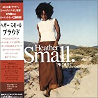 Proud by Heather Small (2000-09-06)