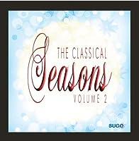 The Classical Seasons Vol. 2【CD】 [並行輸入品]