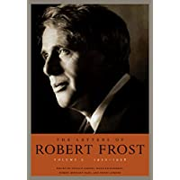 The Letters of Robert Frost, Volume 2 (English Edition)