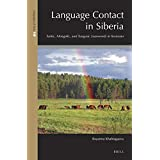 Language Contact in Siberia: Turkic, Mongolic, and Tungusic Loanwords in Yeniseian (Languages of Asia)