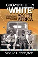 Growing up in white South Africa (Igobooks)