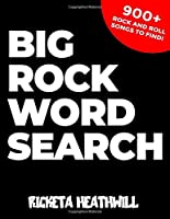 Big Rock Word Search: Find all of your favorite rock and roll songs in this massive puzzle book.