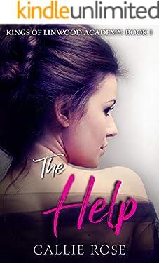 The Help: A High School Bully Romance (Kings of Linwood Academy Book 1)