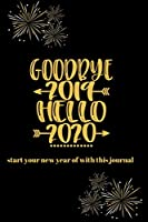 Goodbye 2019 Hello 2020: start the new year off with this journal!