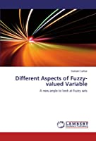Different Aspects of Fuzzy-Valued Variable