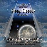 スリープ・ディープリー : Sleep Deeply with Hemi-Sync [ヘミシンク]
