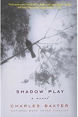 Shadowplay – A Novel Paperback